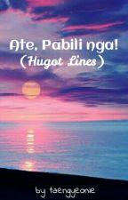 Ate, Pabili Nga! (Hugot Lines) by taengyeonie
