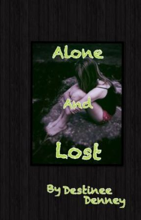 Alone and Lost by Dutchess4u