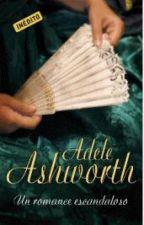 ❤Um romance escandaloso - Trilogia Duque 02 - Adele Ashworth by Flaviacalaca