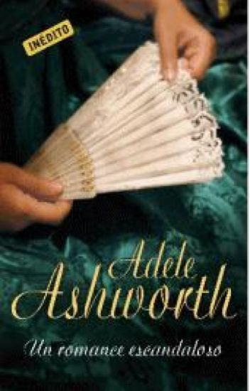 ❤Um romance escandaloso - Trilogia Duque 02 - Adele Ashworth