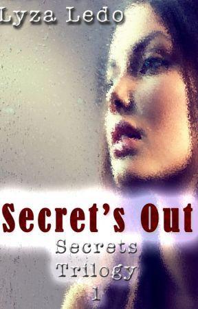Secret's Out (Secrets Trilogy, #1) by LyzaLedo