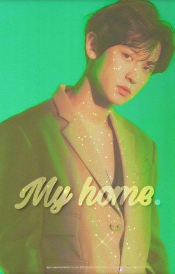 My Home - (Park Chanyeol X Reader)
