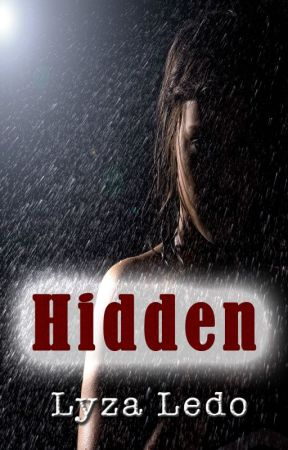 Hidden (Secrets Trilogy, #2) by LyzaLedo