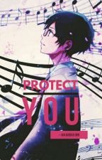 protect you --; w/ xu minghao  by anandaxmh