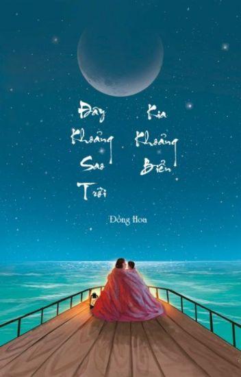 Đây khoảng sao trời, kia khoảng biển - Đồng Hoa (Hoàn)