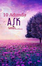 10 Adımda Aşk...  Vmin  ✔ by taehyungdelisi