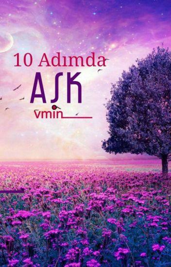 10 Adımda Aşk... |Vmin| ✔