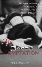 MY SWEET TEMPTATION   KathNiel SPG    by xxannGxx