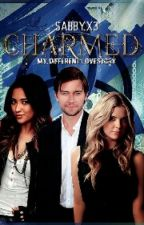 Charmed - My Different Love Story  by Sabbyx3