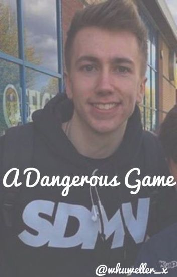 A Dangerous Game (Miniminter fanfic)