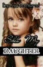 She's My Daughter(One-Shot True Story) by KyuteeNormi