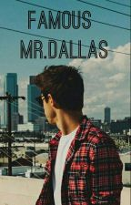 Famous Mr.Dallas by horanslilbabygirl