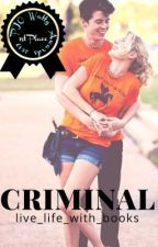 Criminal ✓ by live_life_with_books