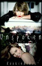 Unspoken (Kaylor) by KookieKloss
