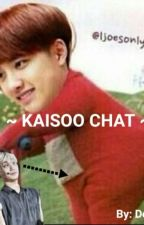 KAISOO CHAT  by DeerMary