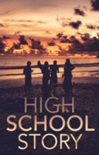 High School Story • Senior Year by athleticsangel