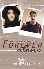 Forever alone by natalkalednarova