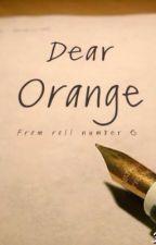 Dear Orange by evilbefall145