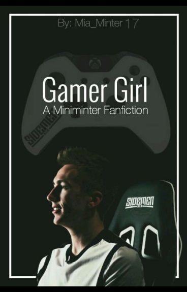 Gamer Girl - A miniminter FanFic