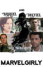 Destiel and Sabriel dad scenarios by Marvelgirly