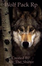 Wolf Pack Rp by Melissa_The_Shifter