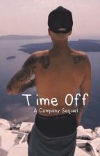 Time off | a Justin Bieber love story by justinsrumor