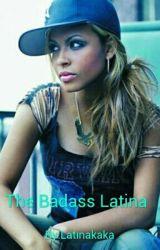 The Badass Latina by Latinakaka