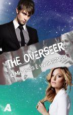 The Overseer - Il mio boss è un bastardo by abyss97