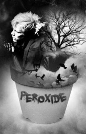 Peroxide (Peterick) by cryingkilljoy