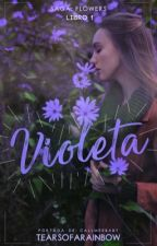 Violeta. (#1) by tearsofarainbow