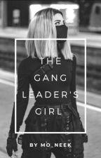 The Gangleader's Girl by Momo_socute
