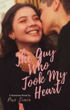 The Guy Who Took My Heart [COMPLETED] by SweetAna