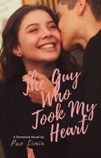 The Guy Who Took My Heart [COMPLETED]