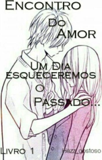 Encontro Do Amor {Livro 1}