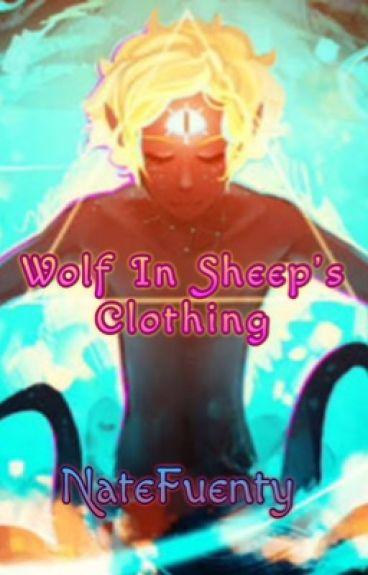 Wolf in sheep's clothing (Bill Cipher y tu)