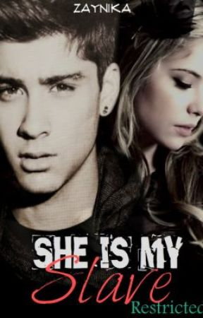 She is my Slave~(RESTRICTED CHAPTERS) by zaynika