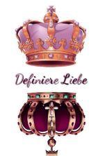 Definiere Liebe  by LaechelnEinfachSo