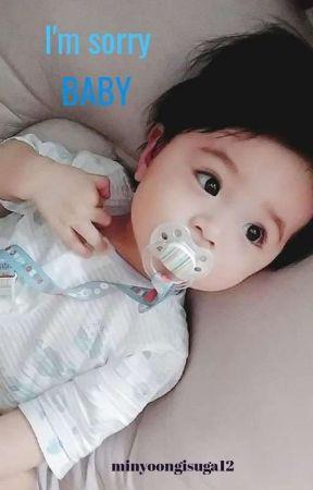 Im sorry BABY by minyoongisuga12