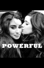 Powerful | Camren by DiandrexRx