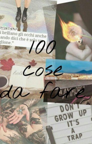 100 cose da fare durante l'adolescenza