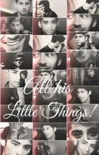 All his little things(drabbles)(Zayn-centric)(Boyxboy) by zauthor-