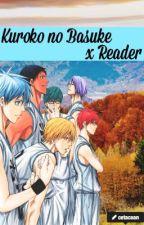 Kuroko no Basuke x Reader by cetacean