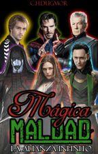 ® Mágica Maldad Vol. 2: La Alianza Infinito © by CHDugmor