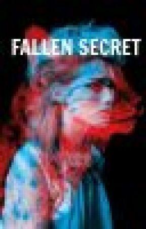 Fallen Secret by Shortcake961