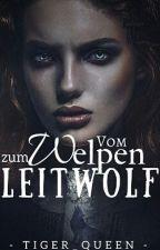 Vom Welpen zum Leitwolf by Tiger_queen