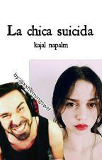 La chica suicida|KajalNapalm by xxhemingswtf
