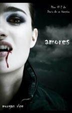 El Diario De Un Vampiro Amor En Tinieblas(amores) by ReynaldoCano89