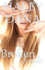 Broken Souls (Souls #1) by HaleyDana