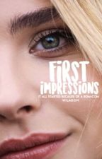 First Impressions by wilagom