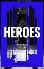 Heroes by RinEvans98